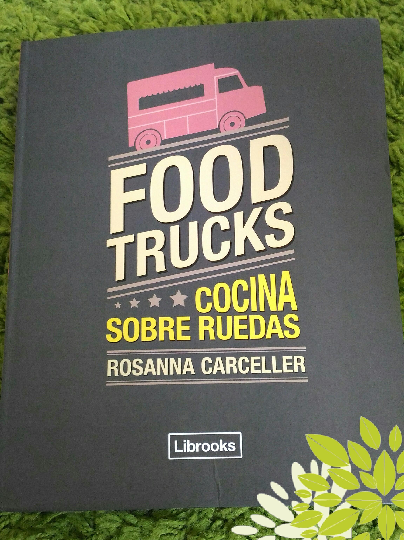 Food Trucks / Los Foodistas©